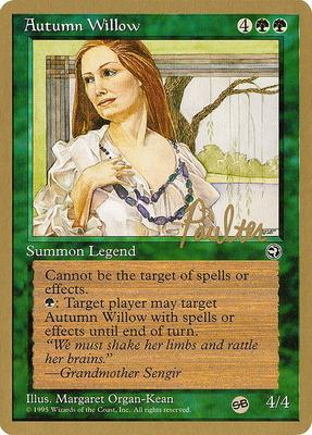 World Championships: Autumn Willow (New York City 1996 (Preston Poulter - Sideboard) - Not Tournament Legal)