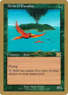 World Championships: Birds of Paradise (Brussels 2000 (Nicolas Labarre) - Not Tournament Legal)