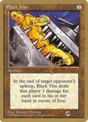 World Championships: Black Vise (New York City 1996 (Bertrand Lestree - Sideboard) - Not Tournament Legal)
