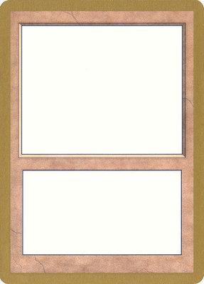 World Championships: Blank Card (Tokyo 1999 - Not Tournament Legal)