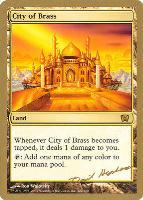 World Championships: City of Brass (Berlin 2003 (Dave Humpherys) - Not Tournament Legal)