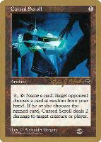 World Championships: Cursed Scroll (Seattle 1998 (Brian Hacker - Sideboard) - Not Tournament Legal)