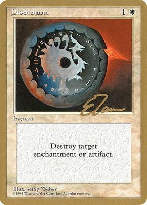 World Championships: Disenchant (New York City 1996 (Eric Tam) - Not Tournament Legal)