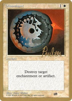 World Championships: Disenchant (New York City 1996 (Preston Poulter - Sideboard) - Not Tournament Legal)
