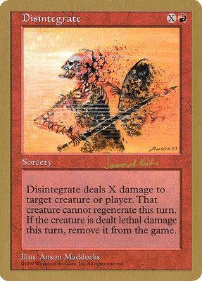 World Championships: Disintegrate (Seattle 1997 (Janosch Kuhn) - Not Tournament Legal)