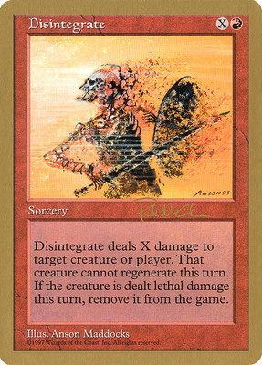 World Championships: Disintegrate (Seattle 1997 (Paul McCabe) - Not Tournament Legal)