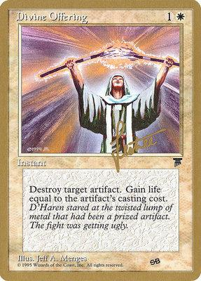 World Championships: Divine Offering (New York City 1996 (Bertrand Lestree - Sideboard) - Not Tournament Legal)