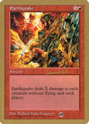 World Championships: Earthquake (Seattle 1997 (Janosch Kuhn - Sideboard) - Not Tournament Legal)