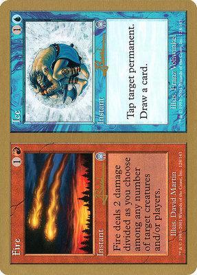World Championships: Fire // Ice (Toronto 2001 (Antoine Ruel) - Not Tournament Legal)