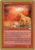 World Championships: Firestorm (Seattle 1998 (Ben Rubin - Sideboard) - Not Tournament Legal)