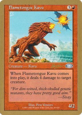World Championships: Flametongue Kavu (Sydney 2002 (Sim Han How) - Not Tournament Legal)