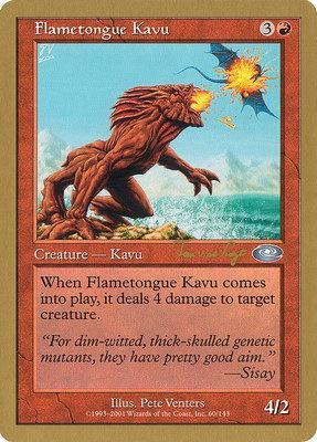 World Championships: Flametongue Kavu (Toronto 2001 (Tom van de Logt) - Not Tournament Legal)