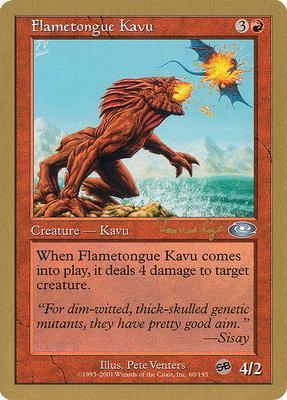 World Championships: Flametongue Kavu (Toronto 2001 (Tom van de Logt - Sideboard) - Not Tournament Legal)