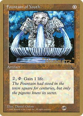 World Championships: Fountain of Youth (New York City 1996 (Shawn Regnier - Sideboard) - Not Tournament Legal)