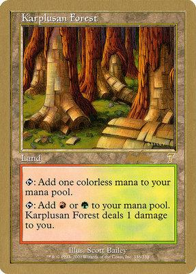World Championships: Karplusan Forest (Sydney 2002 (Brian Kibler) - Not Tournament Legal)