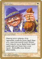 World Championships: Land Tax (New York City 1996 (Michael Loconto) - Not Tournament Legal)