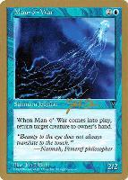 World Championships: Man-o'-War (Seattle 1997 (Jakub Slemr) - Not Tournament Legal)