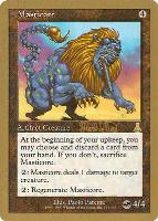 World Championships: Masticore (Tokyo 1999 (Mark Le Pine - Sideboard) - Not Tournament Legal)