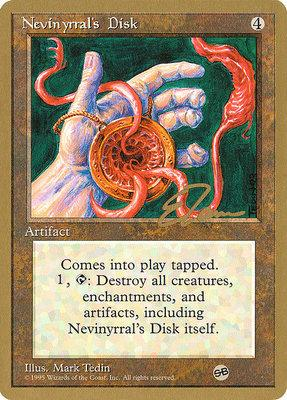 World Championships: Nevinyrral's Disk (New York City 1996 (Eric Tam - Sideboard) - Not Tournament Legal)