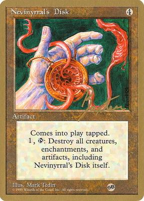World Championships: Nevinyrral's Disk (New York City 1996 (George Baxter - Sideboard) - Not Tournament Legal)