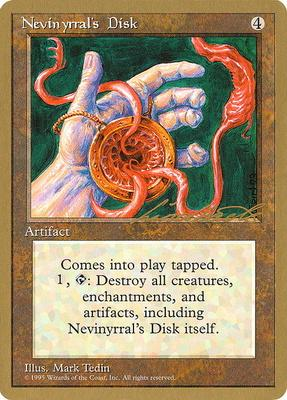 World Championships: Nevinyrral's Disk (New York City 1996 (Leon Lindback) - Not Tournament Legal)