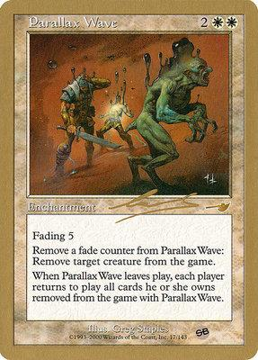 World Championships: Parallax Wave (Brussels 2000 (Nicolas Labarre - Sideboard) - Not Tournament Legal)