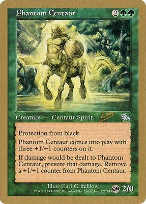 World Championships: Phantom Centaur (Sydney 2002 (Raphael Levy - Sideboard) - Not Tournament Legal)