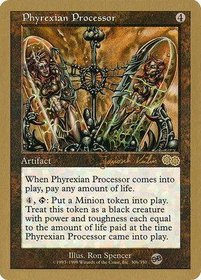World Championships: Phyrexian Processor (Brussels 2000 (Janosch Kuhn - Sideboard) - Not Tournament Legal)