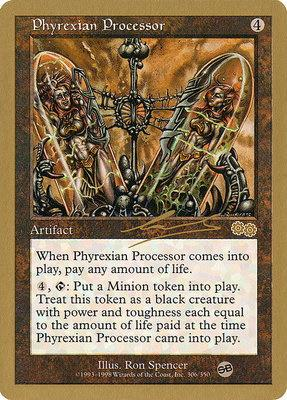 World Championships: Phyrexian Processor (Brussels 2000 (Nicolas Labarre - Sideboard) - Not Tournament Legal)