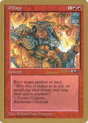 World Championships: Pillage (Seattle 1997 (Janosch Kuhn) - Not Tournament Legal)