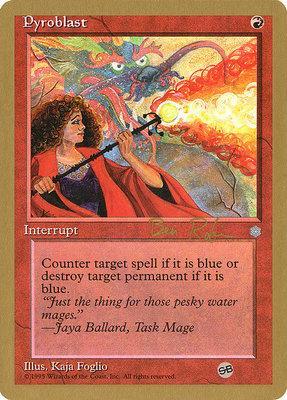 World Championships: Pyroblast (Seattle 1998 (Ben Rubin - Sideboard) - Not Tournament Legal)
