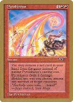 World Championships: Pyrokinesis (Seattle 1997 (Paul McCabe) - Not Tournament Legal)