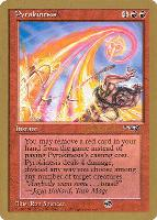 World Championships: Pyrokinesis (Seattle 1997 (Paul McCabe - Sideboard) - Not Tournament Legal)