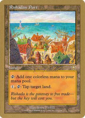World Championships: Rishadan Port (Brussels 2000 (Jon Finkel) - Not Tournament Legal)