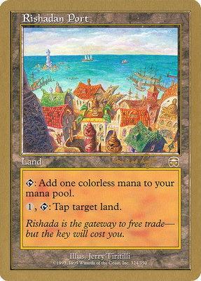 World Championships: Rishadan Port (Toronto 2001 (Tom van de Logt) - Not Tournament Legal)