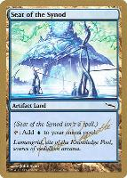 World Championships: Seat of the Synod (San Francisco 2004 (Aeo Paquette) - Not Tournament Legal)