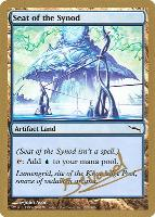 World Championships: Seat of the Synod (San Francisco 2004 (Manuel Bevand) - Not Tournament Legal)