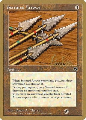 World Championships: Serrated Arrows (New York City 1996 (Preston Poulter - Sideboard) - Not Tournament Legal)