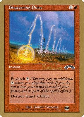 World Championships: Shattering Pulse (Tokyo 1999 (Mark Le Pine - Sideboard) - Not Tournament Legal)