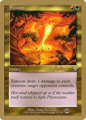 World Championships: Simoon (Sydney 2002 (Brian Kibler - Sideboard) - Not Tournament Legal)