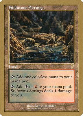 World Championships: Sulfurous Springs (Toronto 2001 (Jan Tomcani) - Not Tournament Legal)