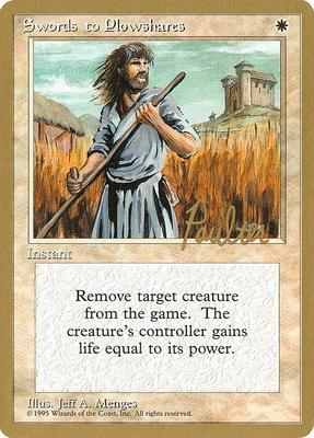 World Championships: Swords to Plowshares (New York City 1996 (Preston Poulter) - Not Tournament Legal)