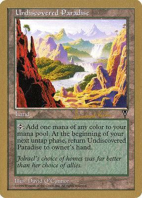 World Championships: Undiscovered Paradise (Seattle 1997 (Janosch Kuhn) - Not Tournament Legal)