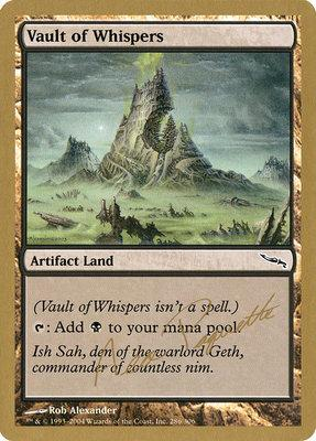 World Championships: Vault of Whispers (San Francisco 2004 (Aeo Paquette) - Not Tournament Legal)