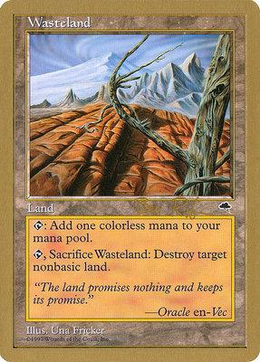 World Championships: Wasteland (Seattle 1998 (Ben Rubin) - Not Tournament Legal)