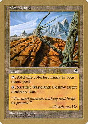World Championships: Wasteland (Tokyo 1999 (Jakub Slemr) - Not Tournament Legal)
