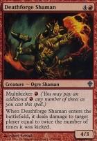 Worldwake Foil: Deathforge Shaman